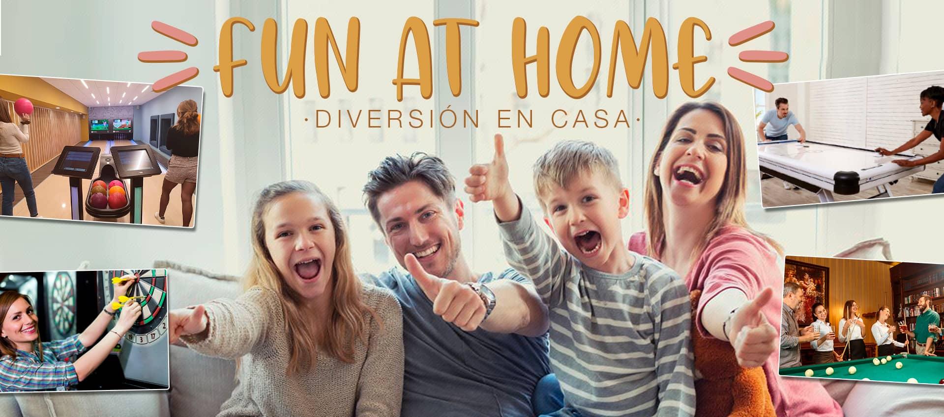 Fun at Home - Diversión y Entretenimiento